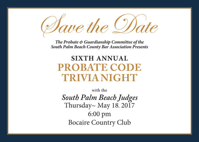 Sixth annual probate code trivia night